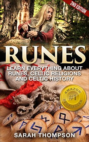 Runes: Your Ultimate Guide to Using Runes and Magic  by  Sarah Thompson