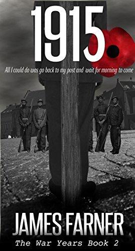 1915 (The War Years Book 2) James Farner