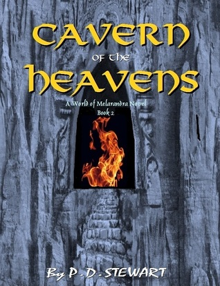 Cavern of the Heavens  by  P.D. Stewart