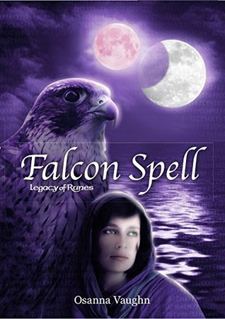 Falcon Spell (Chronicles of the Falconers of Nymath Book 4) Osanna Vaughn