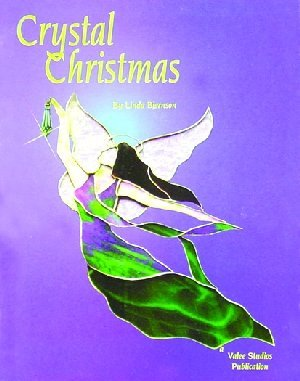 CRYSTAL CHRISTMAS Stained Glass Pattern Book Linda Bjornson