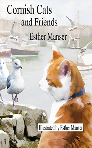 Cornish Cats and Friends  by  Esther Manser
