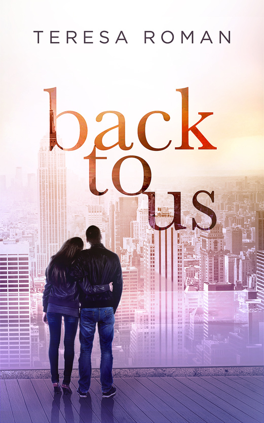 Back To Us Teresa Roman
