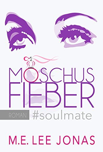 MOSCHUSFIEBER #soulmate  by  M.E. Lee Jonas