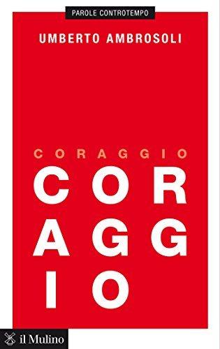 Coraggio  by  Umberto Ambrosoli