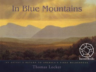 In Blue Mountains  by  Thomas Locker