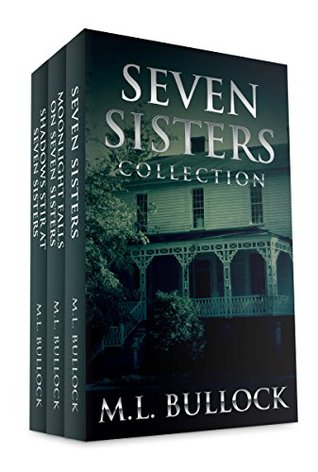 Seven Sisters Collection (Seven Sisters series) M.L. Bullock