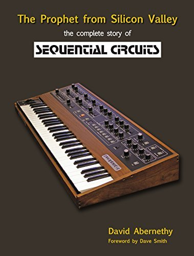 The Prophet from Silicon Valley: The complete story of Sequential Circuits Dave Smith