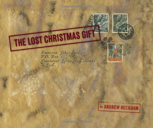 The Lost Christmas Gift Andrew Beckham