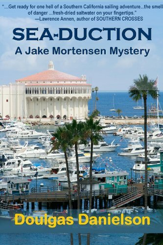 Sea-Duction (A Jake Mortensen Mystery Book 2)  by  Douglas Danielson