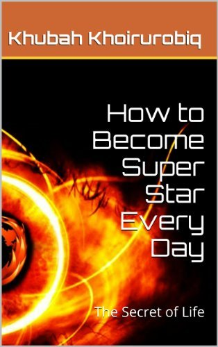 How to Become SuperStar Every Day Khubah Khoirurobiq