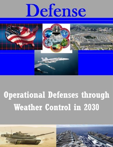 Operational Defenses through Weather Control in 2030 Air Command and Staff College