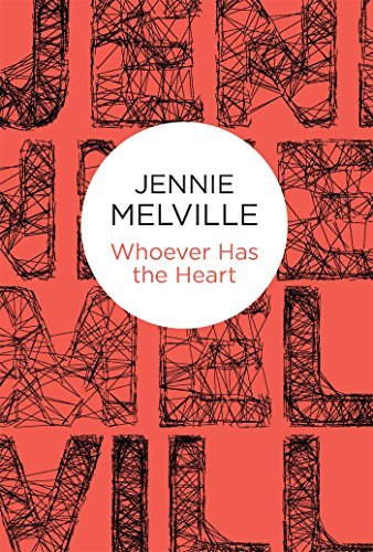 Whoever Has the Heart (Charmian Daniels Book 15)  by  Jennie Melville