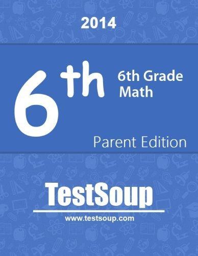 6th Grade Math - Parent Edition  by  Laura Shanteler