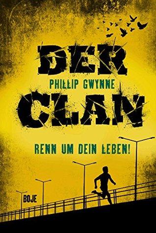 Der Clan - Renn um dein Leben (The Debt, #1) Phillip Gwynne