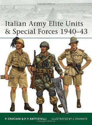 Italian Army Elite Units & Special Forces 194-43  by  Pier Paulo Battistelli