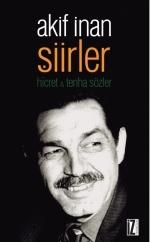 Şiirler - Hicret & Tenha Sözler  by  Mehmet Akif İnan