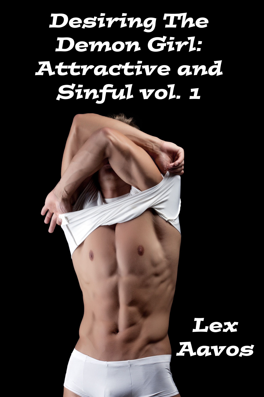 Desiring The Demon Girl  by  Lex Aavos