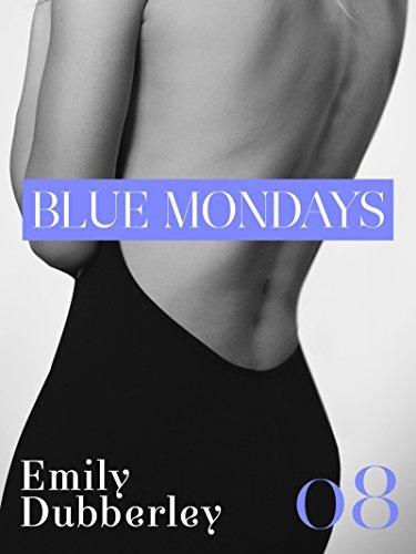 Blue Mondays - 8 (Narrativa Nord)  by  Emily Dubberley