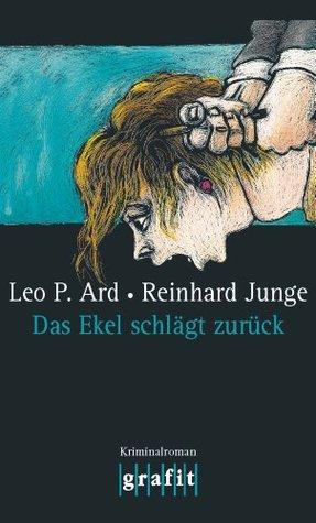 Das Ekel schlägt zurück (Pegasus 2)  by  Leo P. Ard