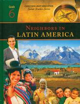 Neighbors in Latin America  by  Christian Light Education