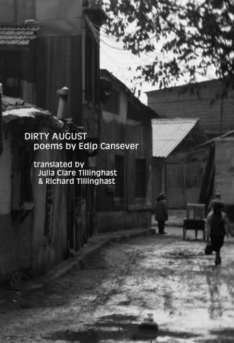 Dirty August  by  Edip Cansever
