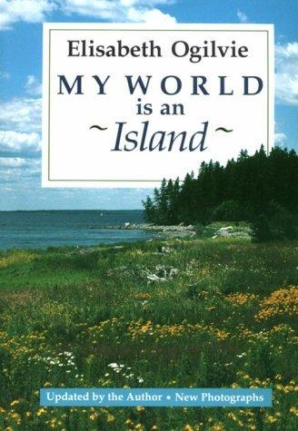My World Is an Island  by  Elisabeth Ogilvie