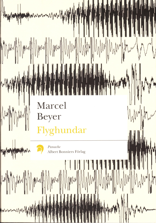 Flyghundar Marcel Beyer