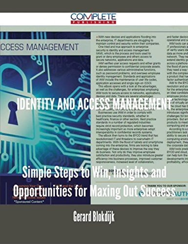 Identity and Access Management - Simple Steps to Win, Insights and Opportunities for Maxing Out Success Gerard Blokdijk