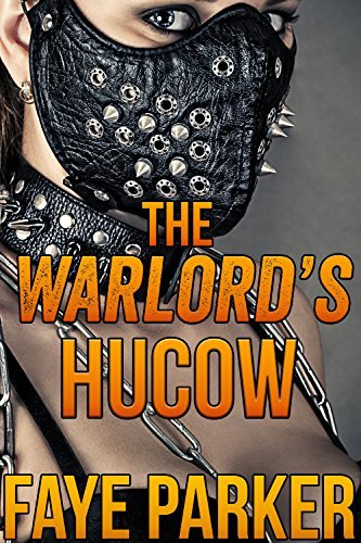 The Warlords HuCow  by  Faye Parker