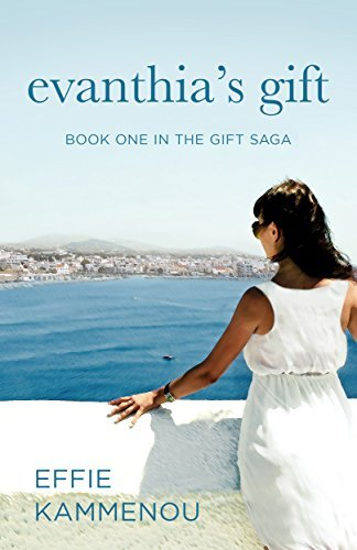 Evanthias Gift (The Gift Saga #1)  by  Effie Kammenou
