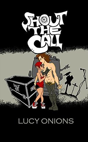 Shout the Call  by  Lucy Onions