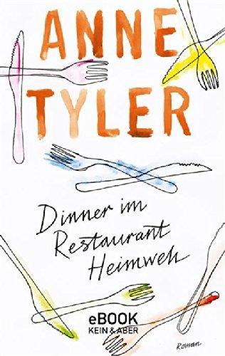 Dinner im Restaurant Heimweh Anne Tyler