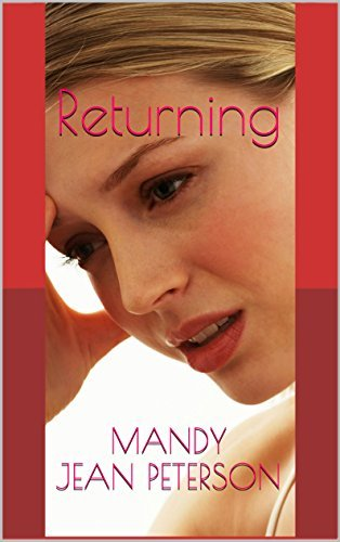 Returning (Swanson Family Series Book 3) Mandy Jean Peterson