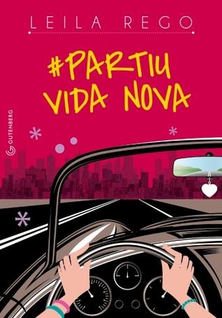 #Partiu Vida Nova  by  Leila Rego