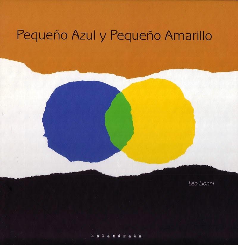 Pequeño Azul y Pequeño Amarillo  by  Leo Lionni
