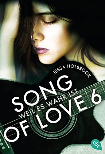 SONG OF LOVE - Weil es wahr ist: Folge 06 Jessa Holbrook
