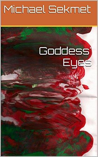 Goddess Eyes  by  Michael Sekmet