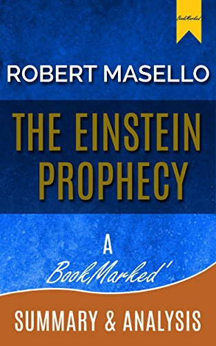 The Einstein Prophecy: By Robert Masello | A BookMarked Summary and Analysis  by  BookMarked