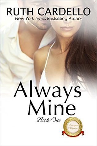 Always Mine (The Barrington Billionaires, Book 1)  by  Ruth Cardello