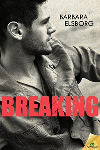 Breaking (Fall Or Break Book 2)  by  Barbara Elsborg