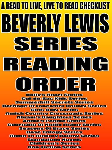 BEVERLY LEWIS: SERIES READING ORDER: A READ TO LIVE, LIVE TO READ CHECKLIST [  by  Rita Bookman