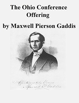 The Ohio Conference Offering Maxwell Pierson Gaddis