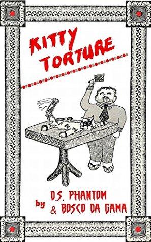 Kitty Torture  by  D.S. Phantom
