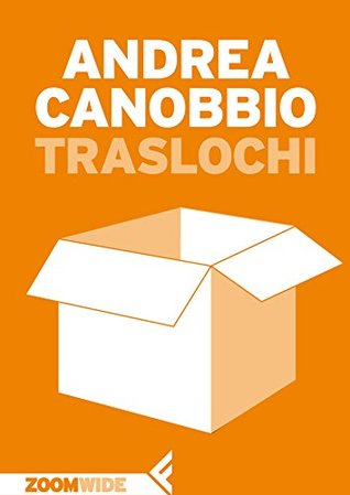 Traslochi  by  Andrea Canobbio