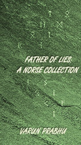 Father of Lies: A Norse Collection  by  Varun Prabhu