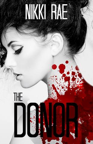 The Donor, Parts 1-3  by  Nikki Rae