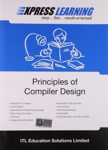 Express Learning - Principles of Compiler Design ITL Education Solutions Limited