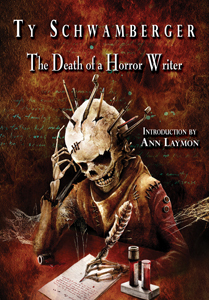 The Death of a Horror Writer  by  Ty Schwamberger