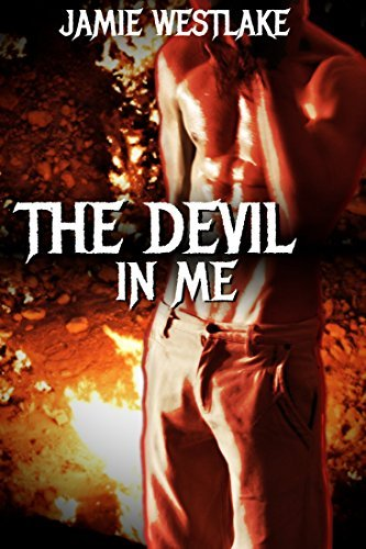 The Devil In Me: Gay Monster Erotica Jamie Westlake